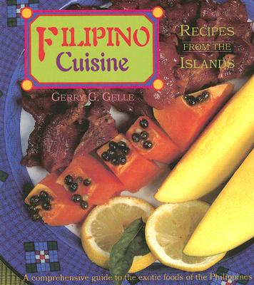 Filipino Cuisine By Gelle, Gerry G.