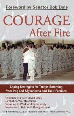 Courage After Fire By Armstrong, Keith/ Best, Suzanne/ Domenici, Paula, Ph.d.